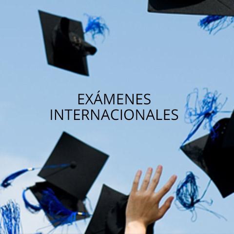Exámenes Internacionales
