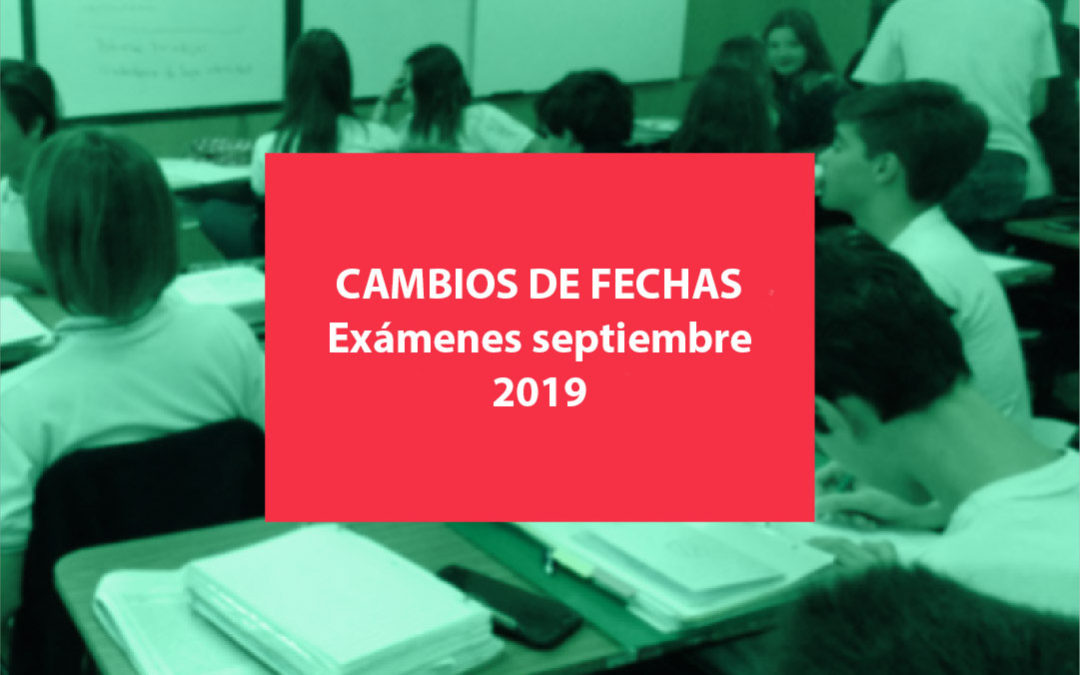 INFORMACIÓN IMPORTANTE – Cambios en mesas de exámenes septiembre 2019