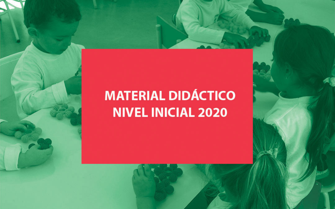 Material didáctico 2020 – Nivel Inicial